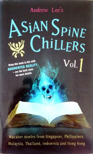 Asian Spine Chillers Volume 1 - Andrew Lee
