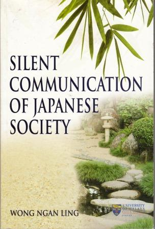 Silent Communication in Japanese Society - Wong Ngan Ling