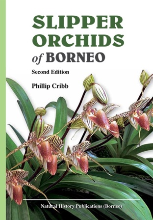 Slipper Orchids of Borneo - Phillip Cribb