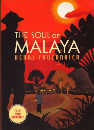 The Soul of Malaya - Henri Fauconnier