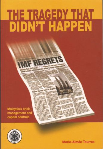 The Tragedy that Didn't Happen:Malaysia's Crisis Management and Capital Controls