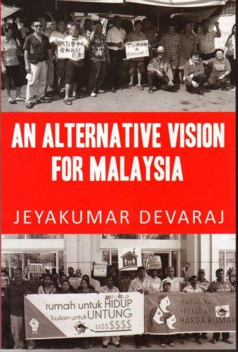 An Alternative Vision for Malaysia - Jeyakumar Devaraj