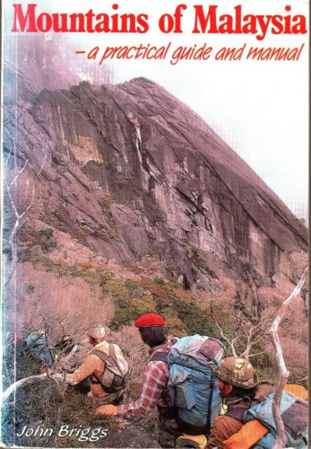 Mountains of Malaysia: A Practical Guide and Manual - John Briggs
