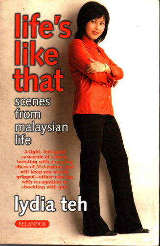 Life's Like That - Scenes from Malaysian Life - Lydia Teh