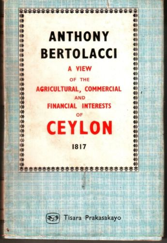 A View of the Agricultural, Commerical and Financial Interests of Ceylon, 1817