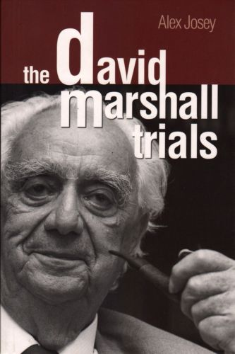 The David Marshall Trials - Alex Josey