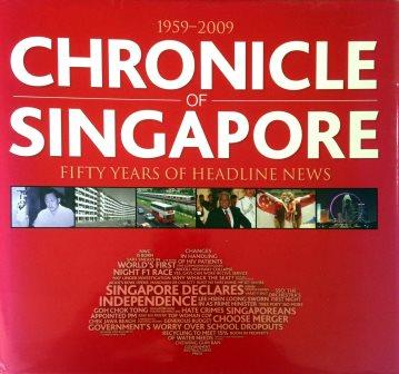 Chronicle of Singapore - Peter Lim (ed)