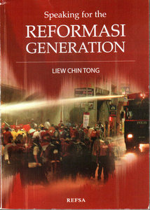 Speaking for the Reformasi Generation - Liew Chin Tong