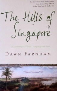 The Hills of Singapore - Dawn Farnham