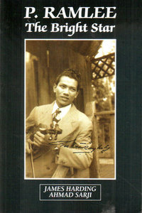 P.Ramlee: The Bright Star - James Harding & Ahmad Sarji