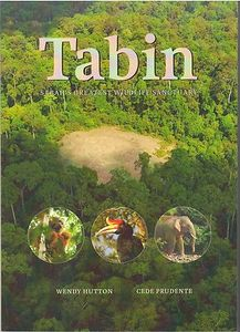 Tabin: Sabah's Greatest Wildlife Sanctuary -  Cede Prudente Wendy Hutton
