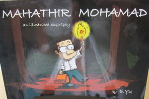 Mahathir Mohamed: An Illustrated Biography - E Yu