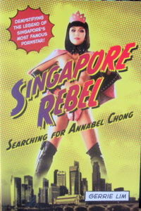 Singapore Rebel - Gerrie Lim