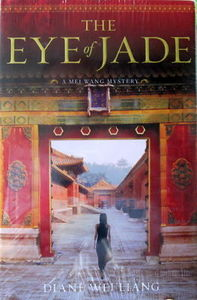 The Eye of Jade - Diane Wei Liang