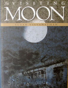 The Visiting Moon - Susan Visvanathan