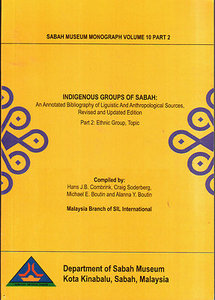 Indigenous Groups of Sabah: An Annotated Bibliography - HJ Combrink - 2 vols