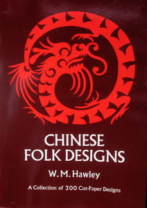 Chinese Folk Designs - W.M. Hawley
