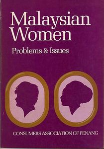 Malaysian Women: Problems and Issues - Evelyn Hong (ed)