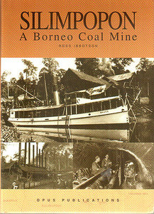 Silimpopon: A Borneo Coal Mine - Ross Ibbotson