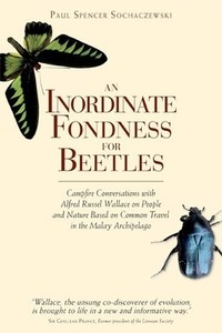 An Inordinate Fondness for Beetles -  Paul Spencer Sochaczewski