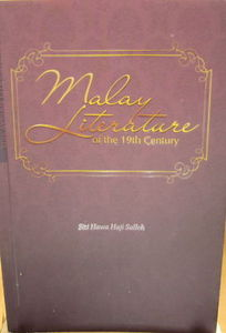 Malay Literature of the 19th Century - Siti Hawa Haji Salleh