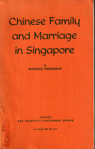 Chinese Family and Marriage in Singapore _ Maurice Freedman