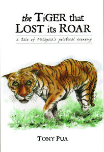 The Tiger That Lost Its Roar - Tony Pua