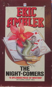 The Night Comers (State of Siege) - Eric Ambler