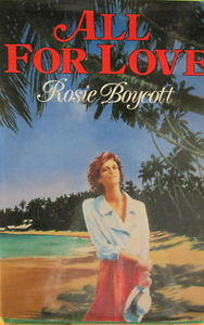 All for Love - Rosie Boycott