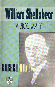 William Shellabear: A Biography - Robert Hunt