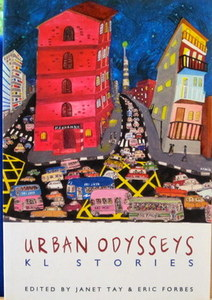 Urban Odysseys - Janet Tay & Eric Forbes (eds)