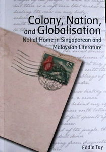 Colony, Nation and Globalisation - Eddie Tay