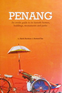 Penang: An Inside Guide - Keith Hockton & Howard Tan